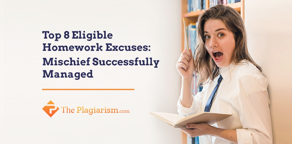 Top 8 Eligible Homework Excuses