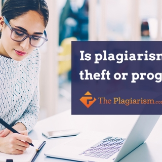 Is Plagiarism a Theft or Progress?